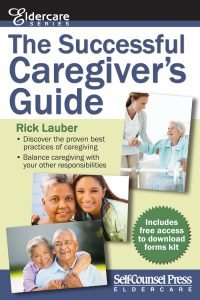 Front Cover Shot - The Successful Caregiver's Guide