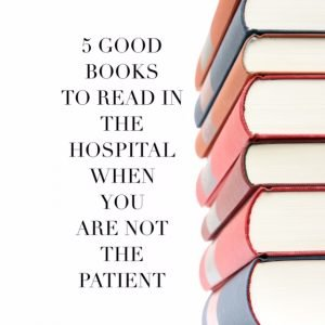 books to read in the hospital