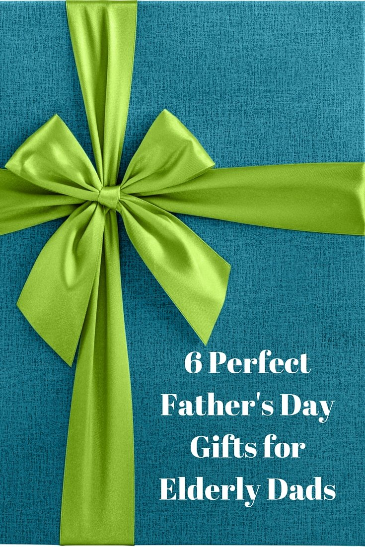 6 Perfect Father S Day Gifts For Elderly Dads Working
