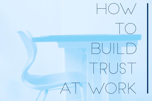 howtobuildtrustatwork